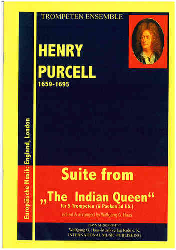 "Purcell, Henry 1659-1695 Suite from ""The Indian queen"" fur 5 Trompeten (& Pauken ad lib.)"