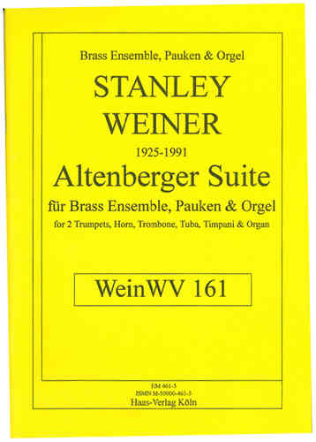 Weiner, Stanley 1925-1991 Suite Altenberger; WeinWV161 Brass Ensemble et Orgue