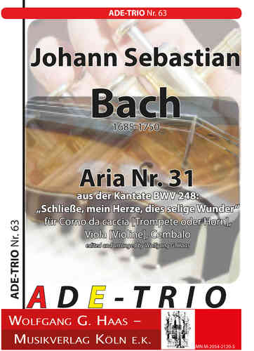 "Bach, Johann Sebastian, BWV 248/31, Aria: ""Enclose, my heart, this blessed wonder"""