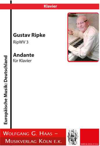 Ripke, Gustav *1927 Andante for Piano RipWV 3