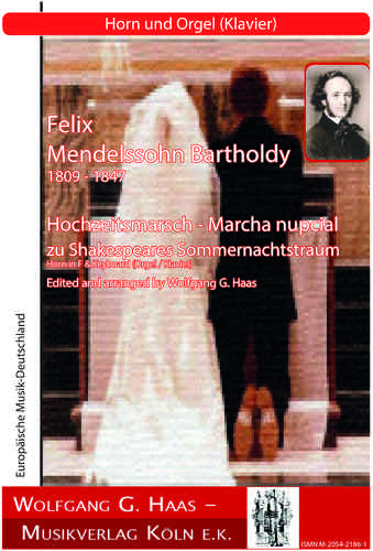 Mendelssohn Bartholdy, Felix 1809-1847 - Wedding March for Horn, Organ / Piano