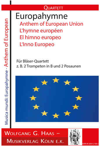 "Beethoven,Ludwig van 1770-1827; EUROPAHYMNE, Anthem of European Union, Ode ""An die Freude"" Quartett"