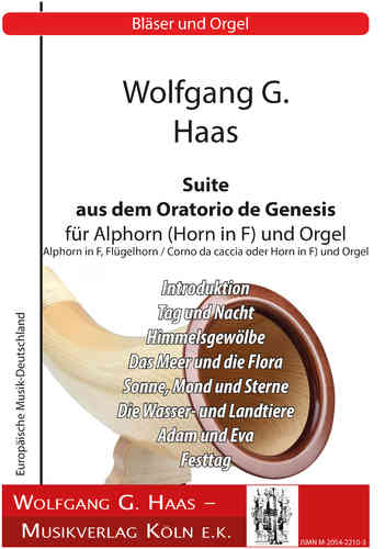 Haas, Wolfgang G.: Suite from the Oratorio de Génesis for Alphorn and Organ
