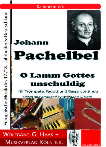 "Pachelbel, Johann ""O Lamm Gottes unschuldig"", for trumpet, bassoon and basso continuo"