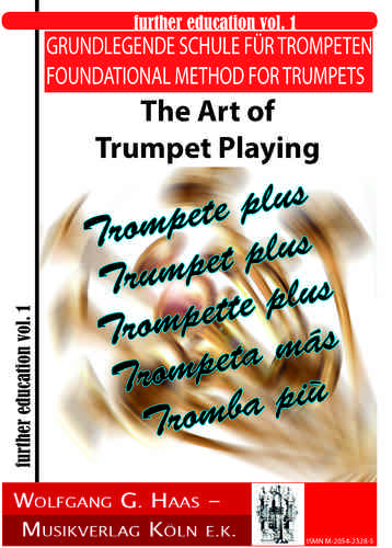 Haas,Wolfgang G.; The Art of Trumpet Playing, Grundlegende Schule für Trompeten