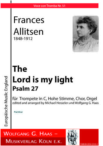 Allitsen, France 1848-1912 The Lord is my light für obligate Trompete, Hohe Stimme Solo, Chor; Orgel