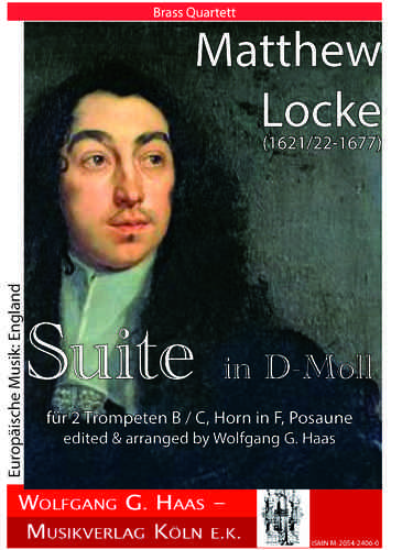 Locke,Matthew; Suite in D-Moll für Brass Quartett